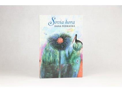 Dana Podracká - Sovia hora (1987)