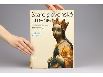 Karol Vaculík - Staré slovenské umenie (1978)