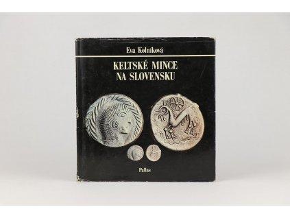 Eva Kolníková - Keltské mince na Slovensku (1978)