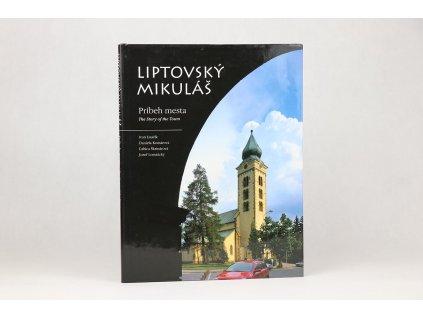 Liptovský Mikuláš: Príbeh mesta (2000)