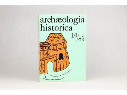 Archaeologia historica 10/85
