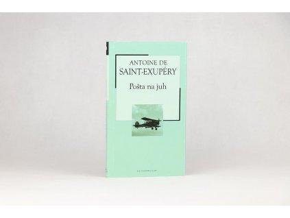 Antoine de Saint-Exupéry - Pošta na juh (2005)