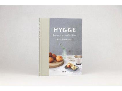 Signe Johansenová - Hygge: Tajomstvo severského života (2017)