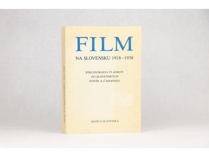 Lena Galandová - Film na Slovensku 1918-1938 (1982)