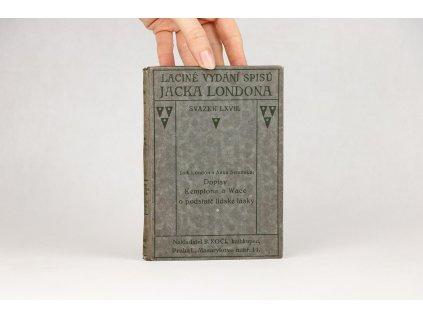 Jack London a Anna Strunská - Dopisy Kemptona a Wace o podstatě lidské lásky (1925)