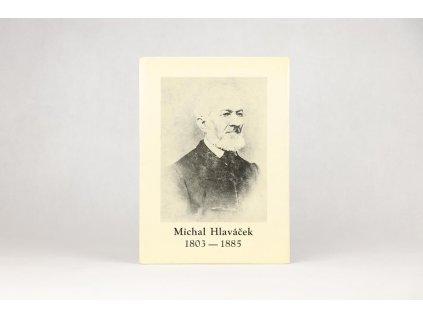 Michal Hlaváček 1803-1885 (1985)