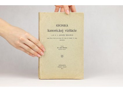 Jozef Burjan - Kronika kanonickej vizitácie (1913)
