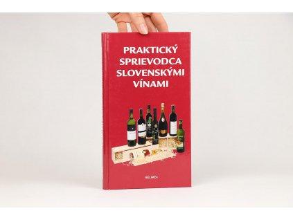 Praktický sprievodca slovenskými vínami (2006)