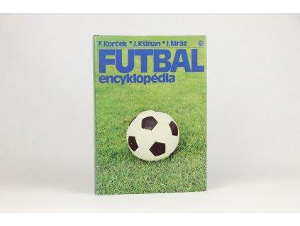 František Korček, Jozef Kšiňan, Igor Mráz - Futbal: encyklopédia (1982)