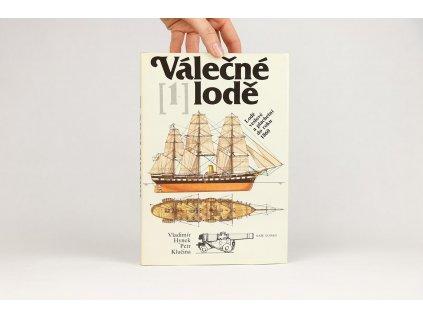 Válečné lodě 1: Lodě veslové a plachetní do roku 1860 (1985)