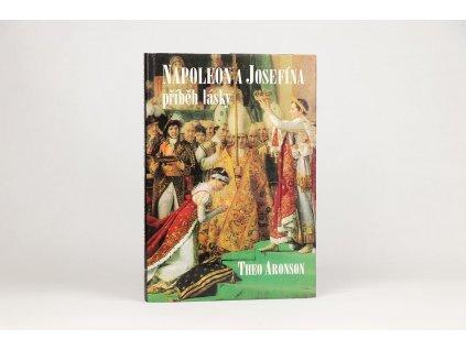 Theo Aronson - Napoleon a Josefína: příběh lásky (1993)