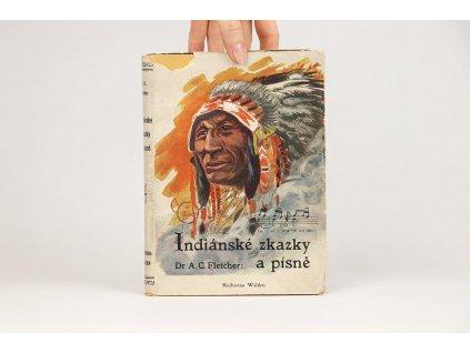 A C. Fletcher - Indiánské zkazky a písně (1925)