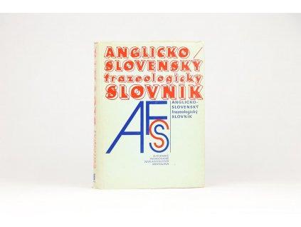 Anglicko-slovenský frazeologický slovník (1984)