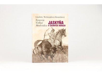Liselotte Welskopfová-Henrichová - Synovia veľkej medvedice III.: Jaskyňa v Čiernych horách (1988)