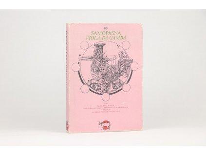 Samopašná Viola da Gamba: Výber zo slovenskej rukopisnej humornej poézie (1457-1870)