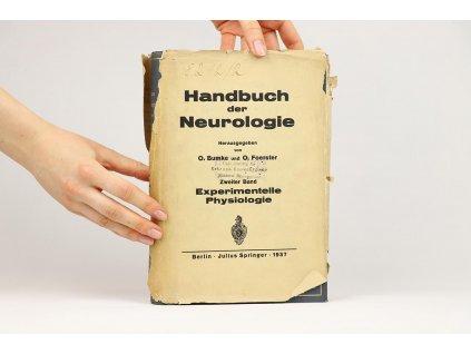 Handbuch der Neurologie, zweiter Band: Experimentelle Physiologie (1937)