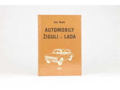 Ivan Škoda - Automobily Žiguli - Lada (1986)