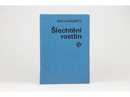 Jan Rod a kol. - Šlechtění rostlin (1982)