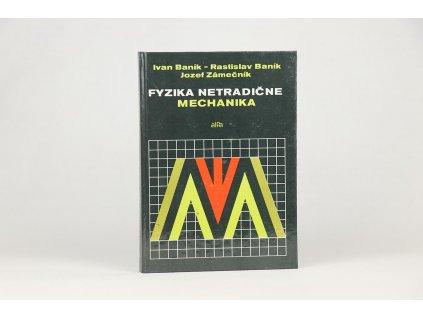 Ivan Baník a kol. - Fyzika netradične. Mechanika (1989)