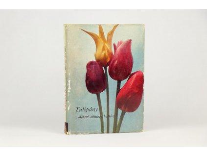 Vlastimil Vaněk a kol. - Tulipány a ostatní cibulové květiny (1967)