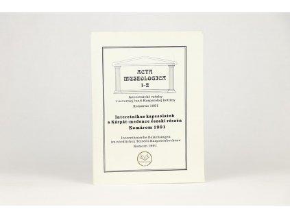 Acta Museologica 1-2 (1991)
