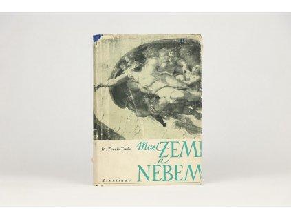 Tomáš Trnka - Mezi zemí a nebem: Cesta za smyslem života (1948)