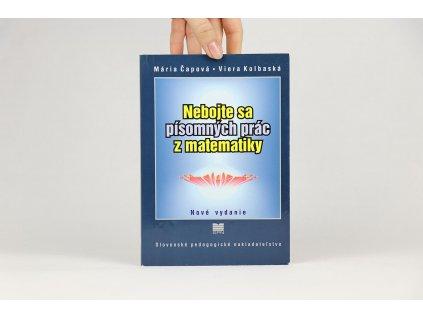 Mária Čapová, Viera Kolbaská - Nebojte sa písomných prác z matematiky (2006)