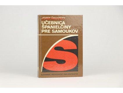 Jozef Škultéty - Učebnica španielčiny pre samoukov (1987)