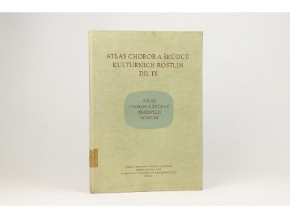 Atlas chorob a škůdců kulturních rostlin, díl IX. (1958)