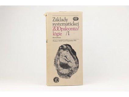 Jozef Švagrovský - Základy systematickej zoopaleontológie I (1976)
