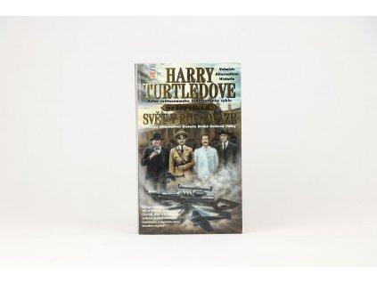 Harry Turtledove - Světoválka: Svět v rovnováze (2000)