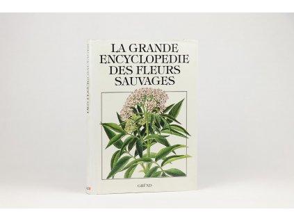 La Grande Encyclopedie des Fleurs Sauvages (1992)