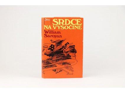 William Saroyan - Srdce na vysočine (1984)