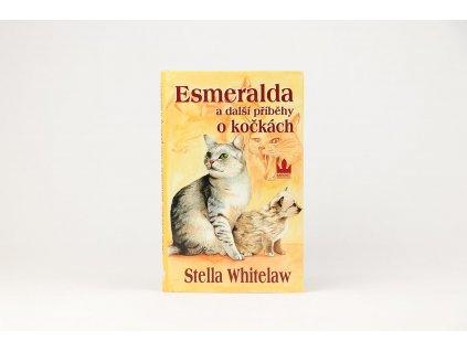 Stella Whitelaw - Esmeralda a další příběhy o kočkách (2001)