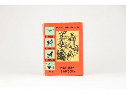 Ernest Thompson Seton - Moji známí z divočiny (1961)