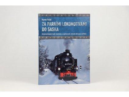 Hynek Palát - Za parními lokomotivami do Saska (2018)