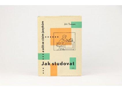 Jiří Toman - Jak studovat a učit se cizím jazykům (1960)