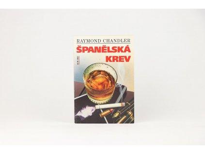 Raymond Chandler - Španělská krev (1995)