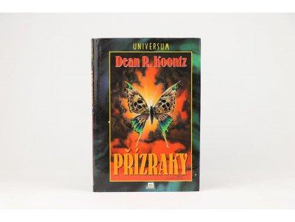 Dean R. Koontz - Přízraky (1996)