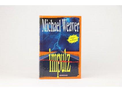 Michael Weaver - Impulz (1994)