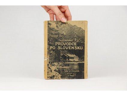 František Bílý - Ilustrovaný průvodce po Slovensku