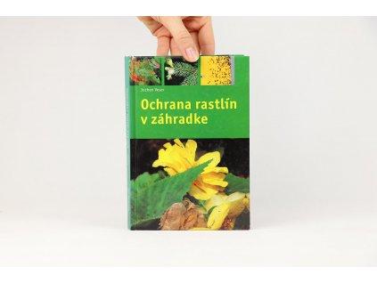 Jochen Veser - Ochrana rastlín v záhradke (2001)