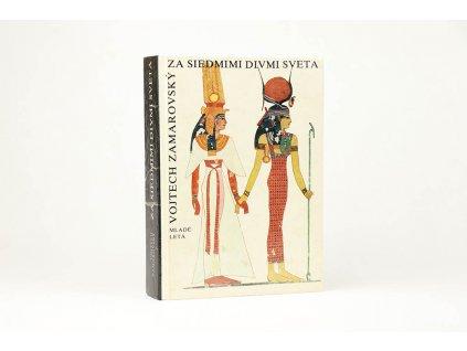 Vojtech Zamarovský - Za siedmimi divmi sveta (1984)