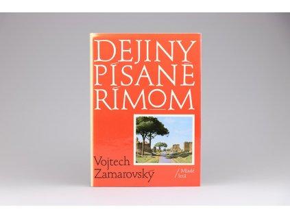 Vojtech Zamarovský - Dejiny písané Rímom (1988)