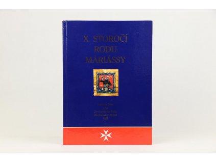 X storočí rodu Máriássy (2006)