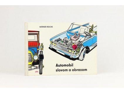 Werner Reiche - Automobil slovom a obrazom (1974)