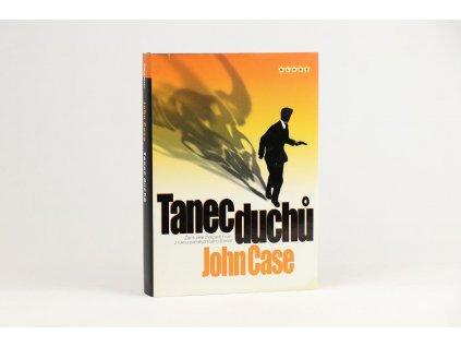 John Case - Tanec duchů (2007)