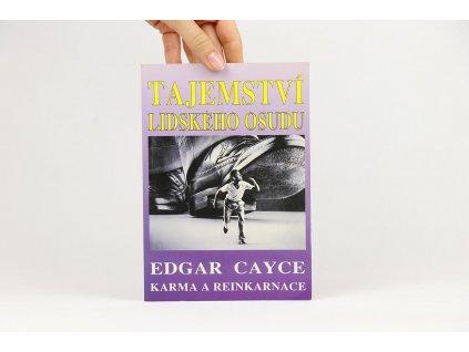 Richard Gordon - Tajemství lidského osudu: Edgar Cayce - Karma a reinkarnace (1995)