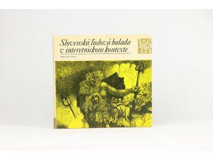 Orest Zilynskyj - Slovenská ľudová balada v interetnickom kontexte (1978)