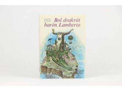 Gianni Rodari - Bol dvakrát barón Lamberto (1987)
